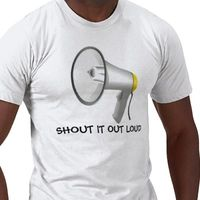 Megaphone_shout_it_out_loud_tshirt-p235192668750545674qjha_400